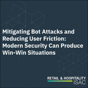 Mitigating Bot Attacks and Reducing User Friction: Modern Security can produce Win-Win Situations