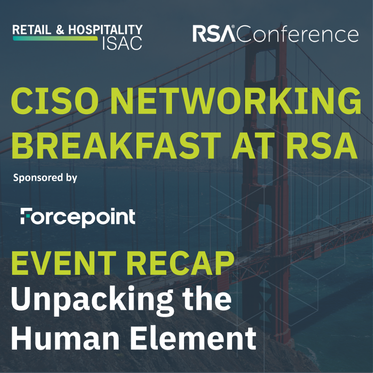 CISO Networking Breakfast at RSA Event Recap Unpacking the Human Element