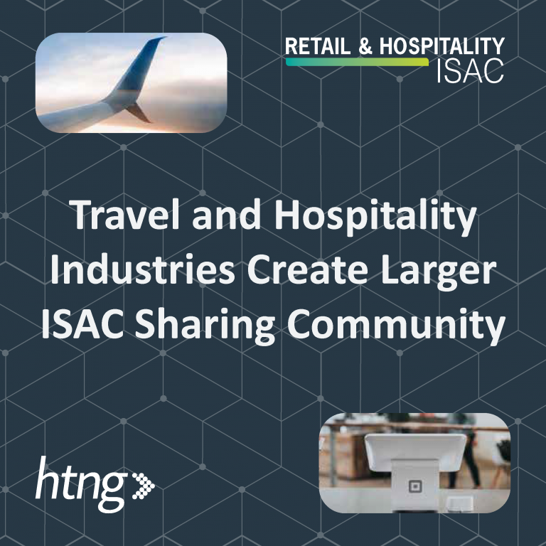 Travel and Hospitality Industries Create Larger ISAC Sharing Community